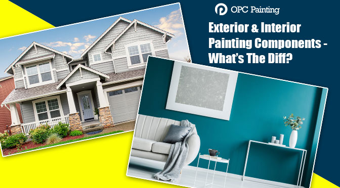 What's The Difference between Exterior & Interior Painting Components?