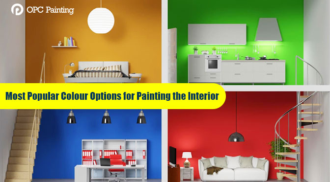 Most Popular Colour Options for Painting the Interior