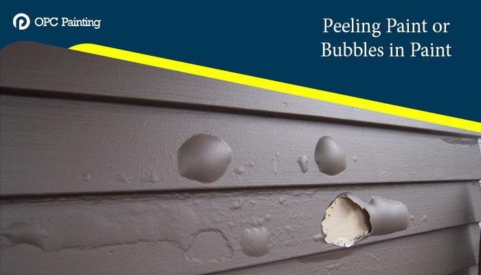peeling paint or bubbles in paint