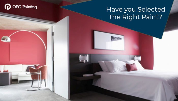 have you selected the right paint