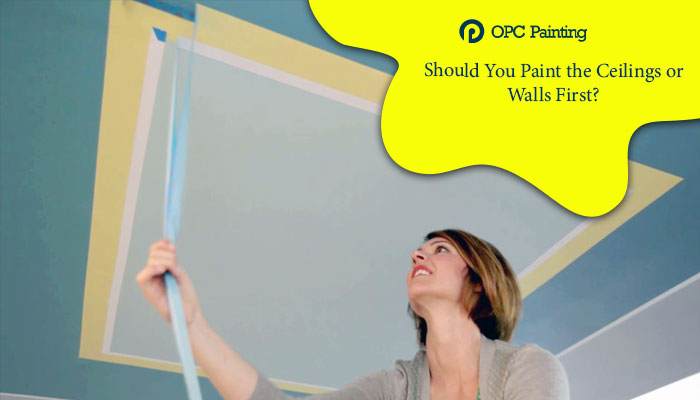 paint the ceilings or walls first