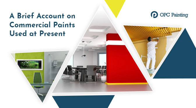 A Brief Account on Commercial Paints Used at Present