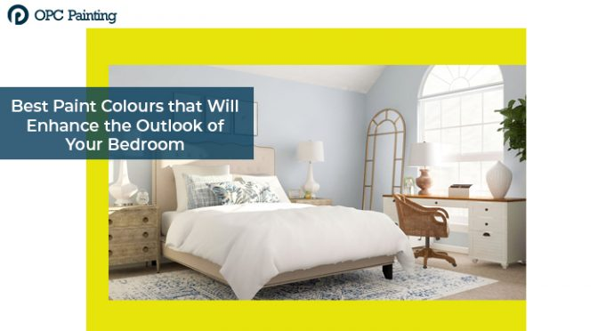 Best Paint Colours that Will Enhance the Outlook of Your Bedroom