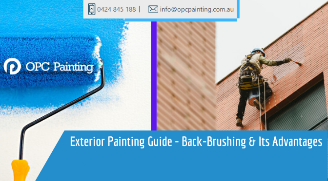 Exterior Painting Guide – Back-Brushing & Its Advantages