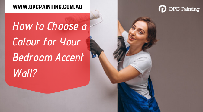 How to Choose a Colour for Your Bedroom Accent Wall?