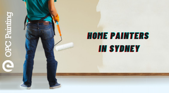 Signs That Imply That It's Time to Call the Home Painters in Sydney