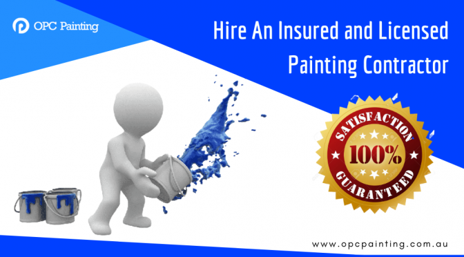 What Does Hiring an Insured and Licensed Painting Contractor Mean for You?
